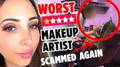 I WENT TO THE WORST REVIEWED MAKEUP ARTIST ON YELP IN MY CITY PART 2 - ALMOST SCAMMED AGAIN! | Mar