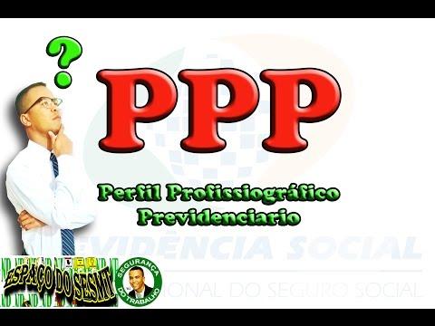 PPP - Perfil Profissiográfico Previdenciário - PECULIARIDADES