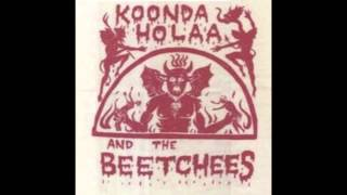 Koonda Holaa and the Beetchees - Fools with Tools