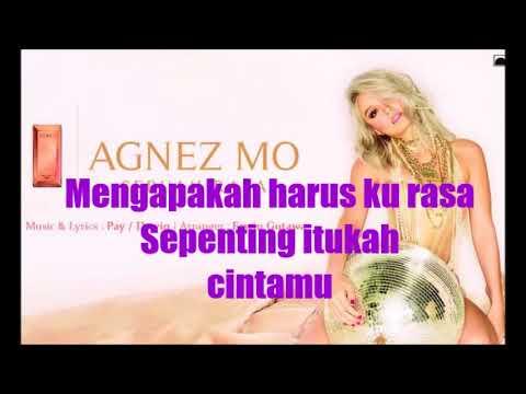 Agnez Mo - Sebuah Rasa (Lirik)