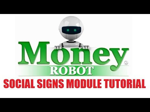 Money Robot Submitter - Social Signs Module Tutorial