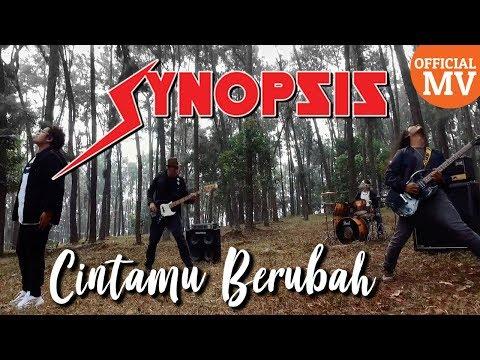 Synopsis - Cintamu Berubah (Official Music Video)