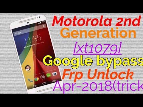 Motorola 2nd Generation Google bypass|Motorola xt1079 Google bypass|Motorola 2nd generation Frp lock
