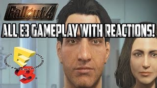 Fallout 4 All E3 Gameplay Video's With REACTIONS!