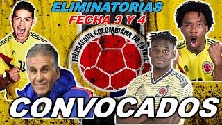 ✅ LISTA DE CONVOCADOS SELECCIÓN COLOMBIA   FECHAS 3 Y 4 ELIMINATORIAS MUNDIAL QATAR 2022 ⚽?
