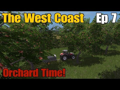 Let's Play Farming Simulator 17 PS4: The West Coast, Ep 7 (Orchard Time!)