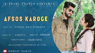 AFSOS KAROGE   Nirbhay , Pooja , Chotu & Sehdev   Cover Video Song 2020   Heart Touching Love Story
