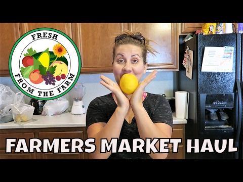 FARMERS MARKET HAUL | PRODUCE HAUL | PHILLIPS FamBam Hauls
