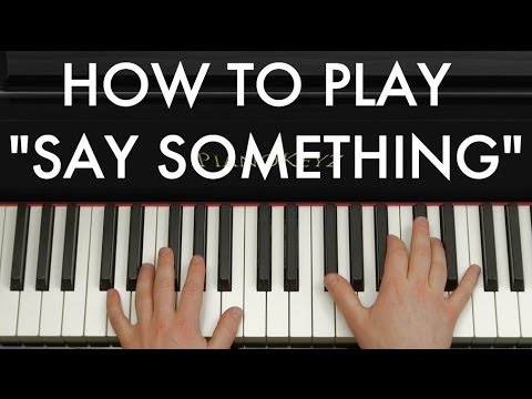 Piano piano chords say something : How to Play Say Something (Christina Grimmie Version!) on Piano ...