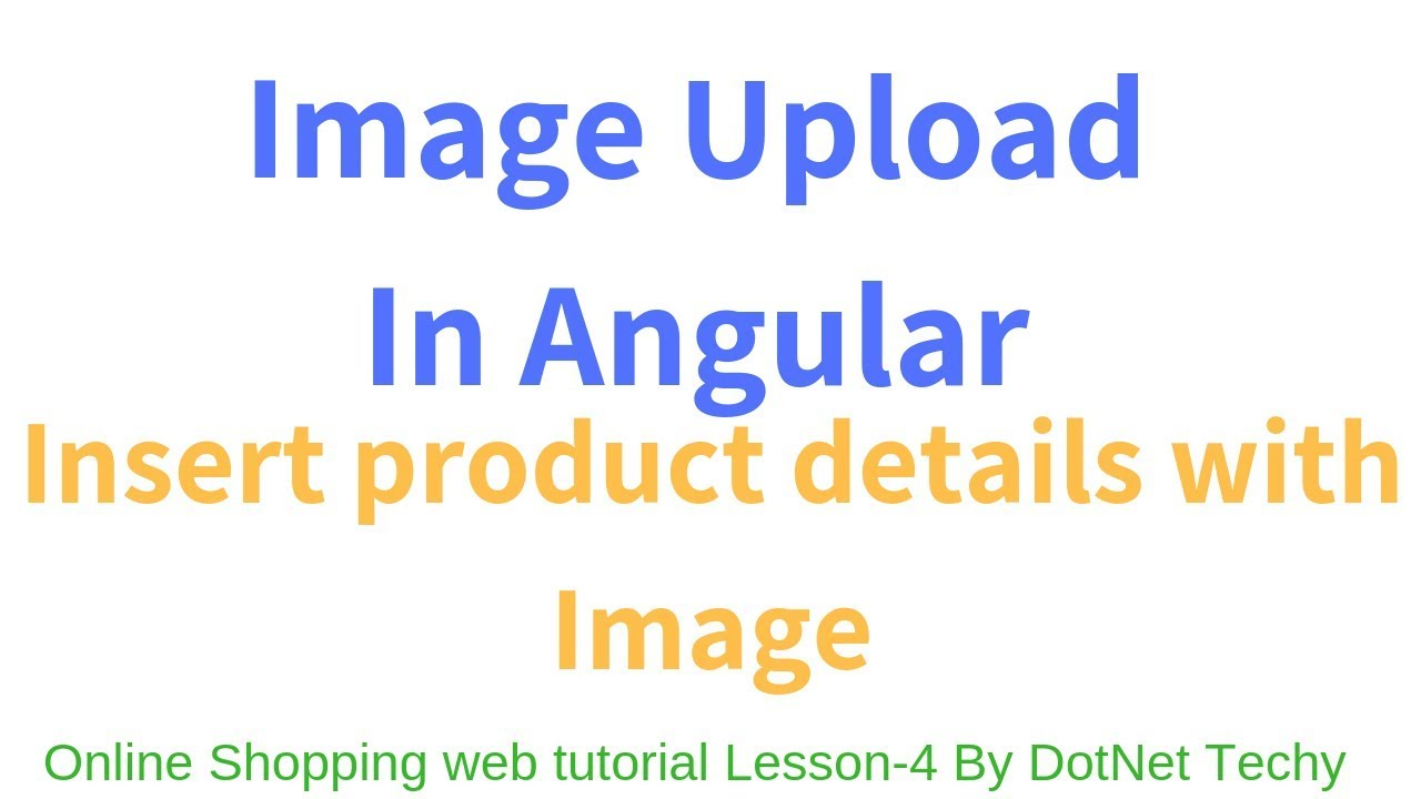 Online Shopping Website in Angular 6 Lesson 4 Add Product Details