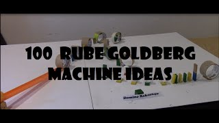 100 Chain Reaction Machine Ideas (Part 1)