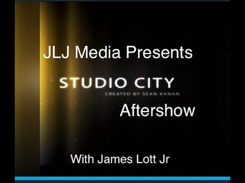 Studio City Aftershow: Episode 1 The Pilot
