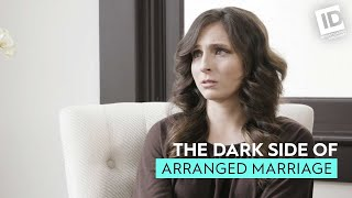 The Dark Side Of: Arranged Marriage