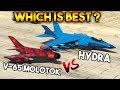 GTA 5 ONLINE : MOLOTOK VS HYDRA (WHICH IS BEST JET ?)