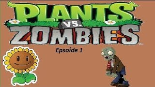 Plants vs Zombies - Epsoide 1