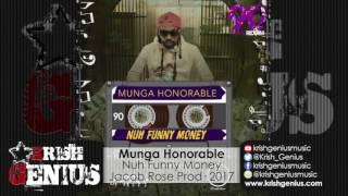 Munga Honorable - Nuh Funny Money [90's Again Riddim] January 2017