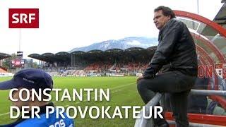 Der Provokateur   Christian Constantin – Präsident Des Fc Sion   Reportage   Srf Dok