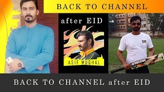 Asif Mughal back to the Channel