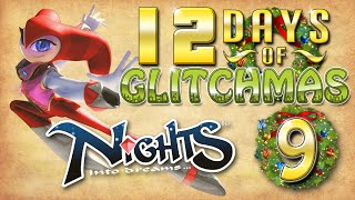 NiGHTS Into Dreams Glitches - 12 Days of Glitchmas - Day 9