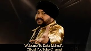 Daler Mehndi - Official Channel On Youtube