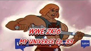 WWE 2K16 Universe Mode - Ep. 33