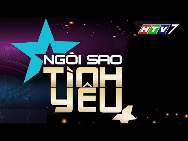 Đón xem Ngôi sao tình yêu tập 1 phát sóng 21h30 ngày 29/11/2018 trên HTV7
