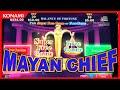 Konami- MAYAN CHIEF slot machine 550+ free spins BONUS BIG ...