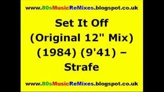 "Video Set It Off (Original 12"" Mix) - Strafe 