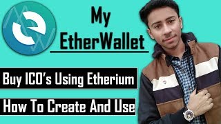 {HINDI} How To Create & Use MyEtherWallet To Buy Any ICO With Etherium