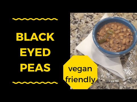 Black Eyed Peas Recipe (Vegan)