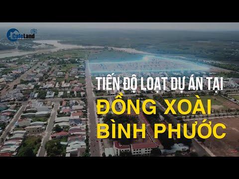 Tiến độ loạt dự án bất động sản tại Đồng Xoài, Bình Phước   CAFELAND