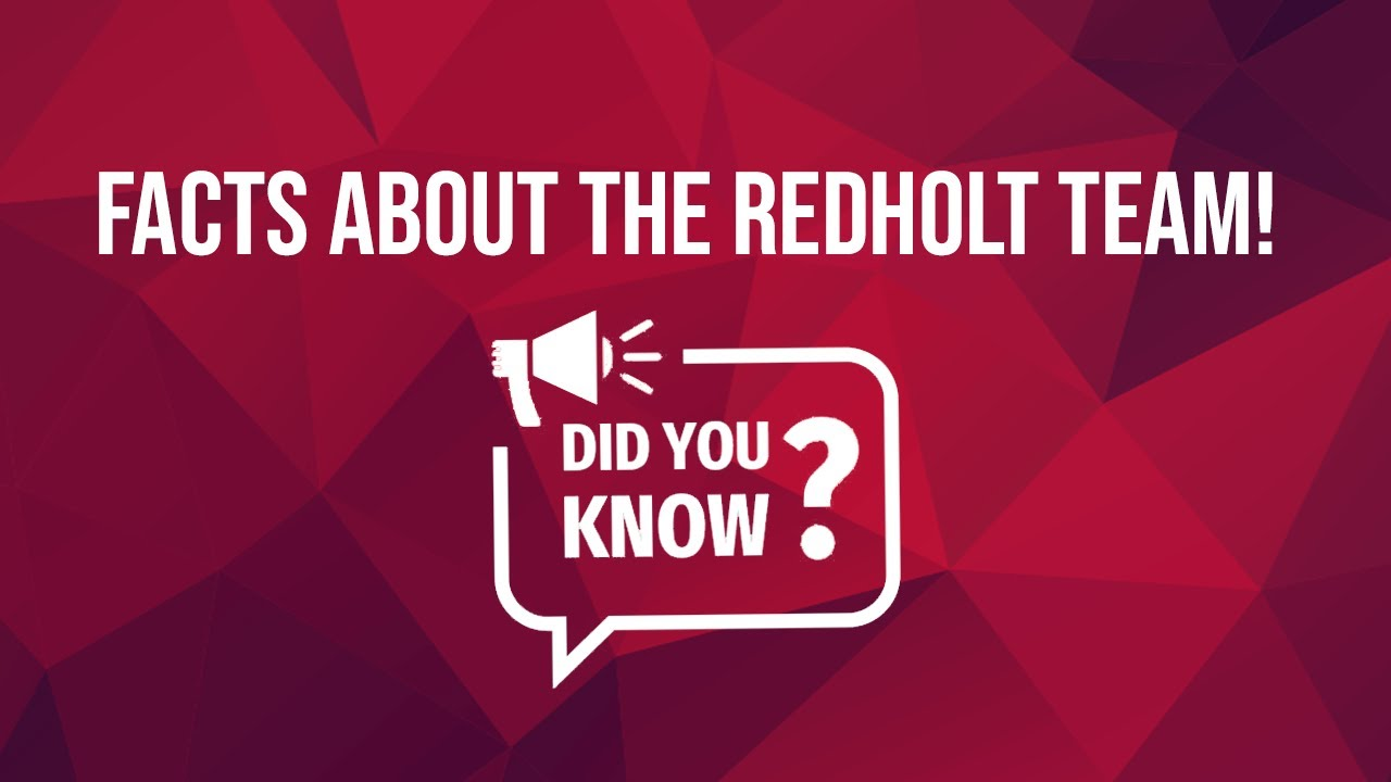 Did you know.... facts about RedHolt