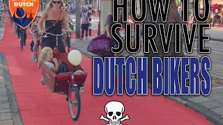 How to survive Dutch cyclists