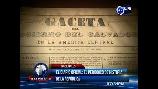 EL DIARIO OFICIAL:  Un documento oficial que guarda la historia de El Salvador