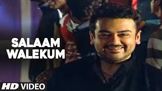 "Asalam Walekum - Foot Tapping Song By Adnan Sami | ""Kisi Din"""