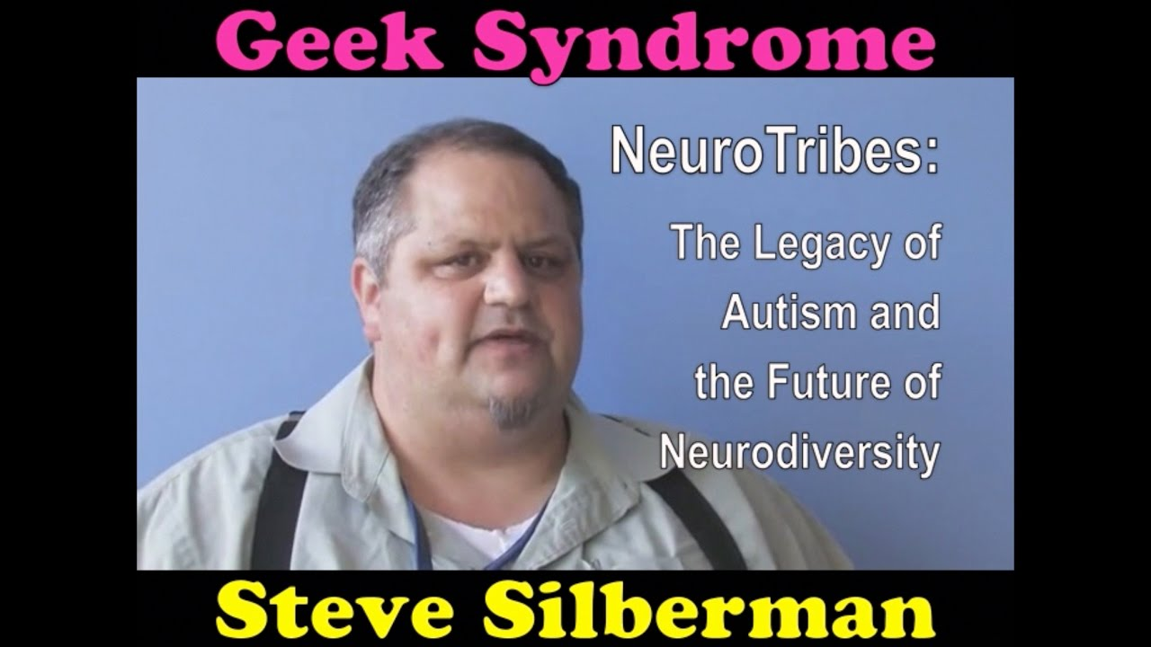 A Q About Autism With Steve Silberman >> Geek Syndrome By Steve Silberman Youtube