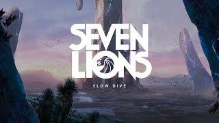 Video Seven Lions - Slow Dive download MP3, 3GP, MP4, WEBM, AVI, FLV Januari 2018