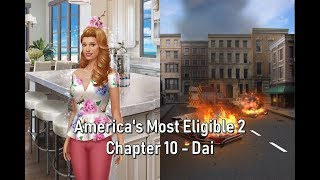 Choices: America's Most Eligible Book 2 Chapter 10 //Dai