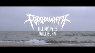 Forodwaith - Till My Pyre Will Burn (Official video)