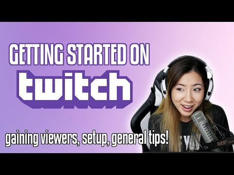 How To Start Your Twitch Stream | Gaining Viewers, Community, And Basic Setup!