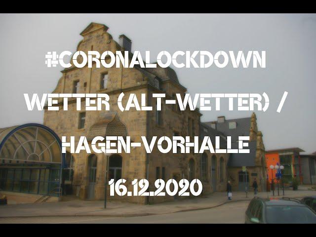 Wetter / Hagen-Vorhalle (BAB1): #Coronalockdown! Der erste Nachmittag / 16.12.2020