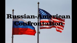 Power & Revolution | United States LS | Part 6 | Russo-American Confrontation