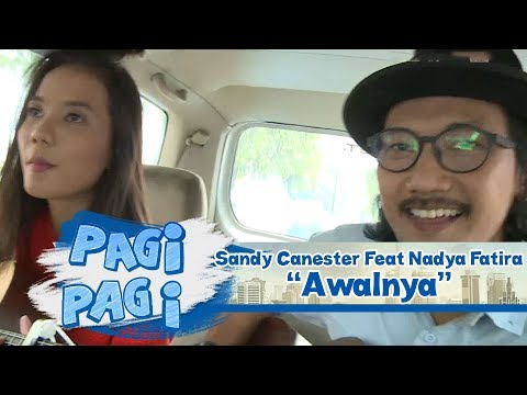 Sing In The Car Sandy Canester Feat Nadya Fatira Awalnya