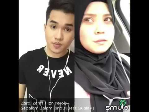 Sedalam Dalam Rindu Smule by ZarollAF16 & IzniFarok