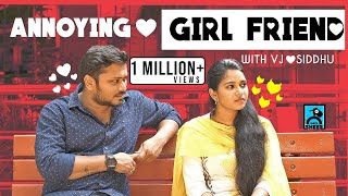 Annoying Girlfriend With Siddu | Random Videos | Black Sheep