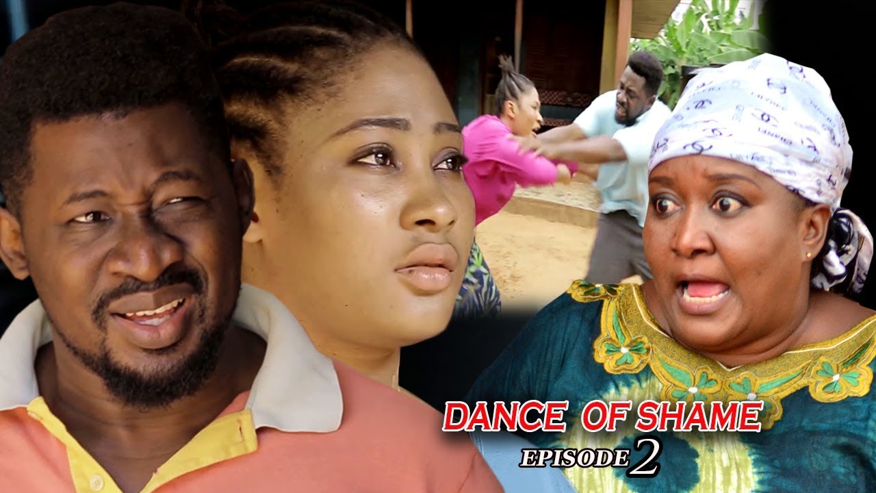 Download Dance Of Shame Season 1 (episode 2) - 2018 Latest Nigerian Nollywood TV Series Full HD