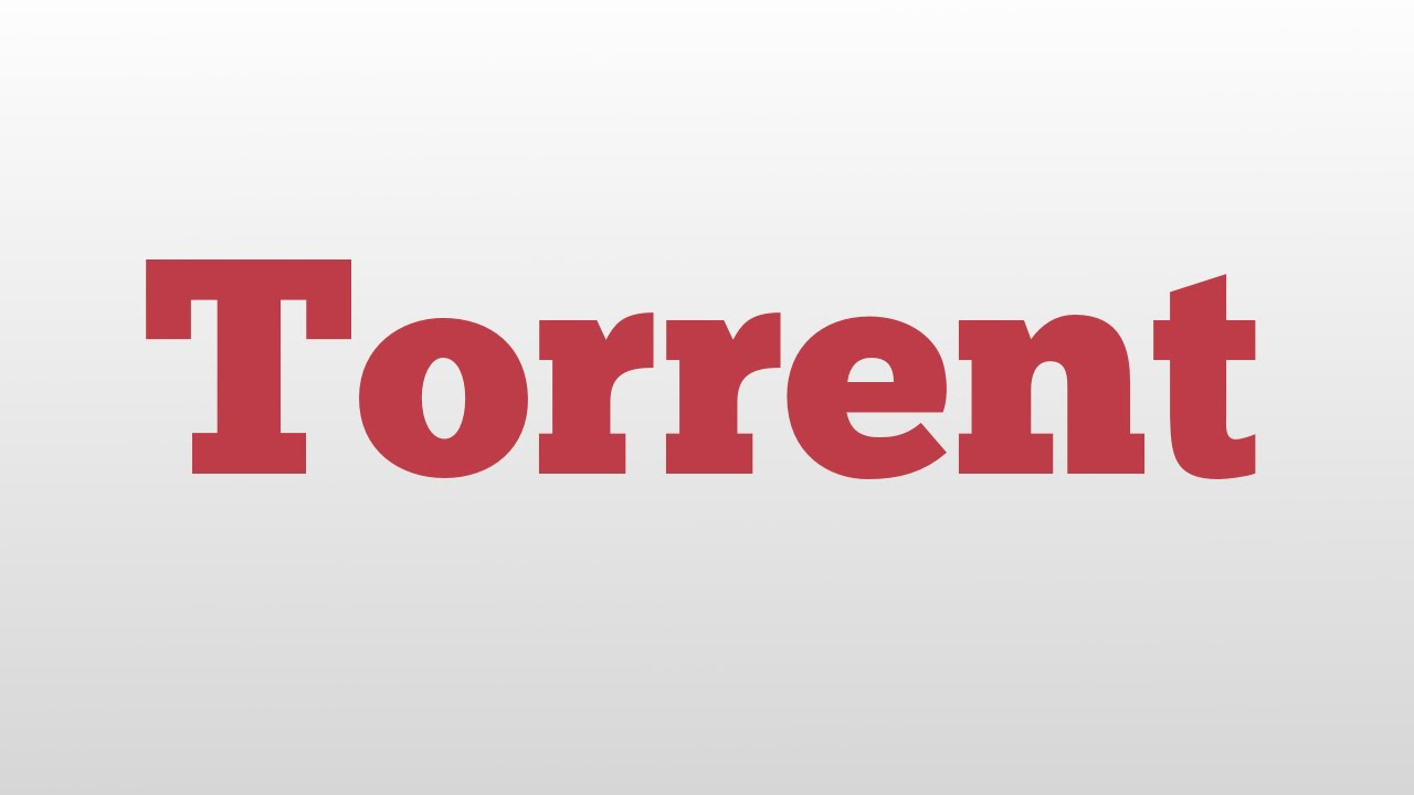 Torrent meaning and pronunciation by The WTF Channel