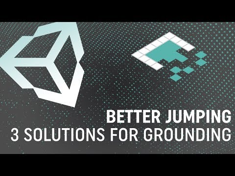 Better Jumping in Unity: 3 Approaches to Character Grounding