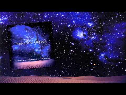 Fernando Ortega - Great Is Thy Faithfulness (Shadow of Your Wings: Hymns & Sacred Songs)