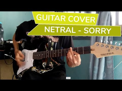 Netral - Sorry | Gitar Cover